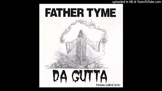 Father Tyme - Everybody Wanna Know (Feat. Curt D & DJ Bree) (2000 Chicago,Illinois)