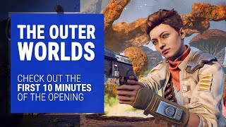 The Outer Worlds Gameplay - First 10-Minutes of the Opening