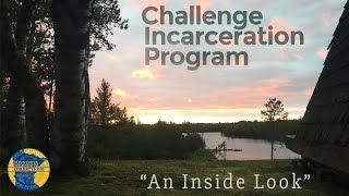 Inside Look At The Challenge Incarceration Program