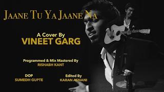 Tera Mujhse Hai Pehle ka Nata Koi   A Cover by Vineet Garg