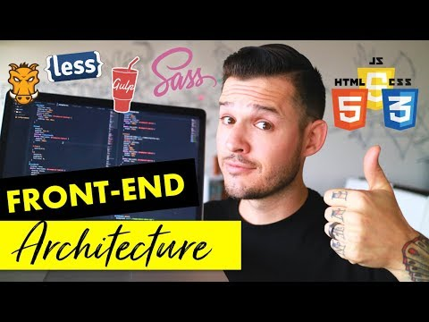 Front-End Architecture | Setting Up & Organizing your Website Projects | Coding Tutorial