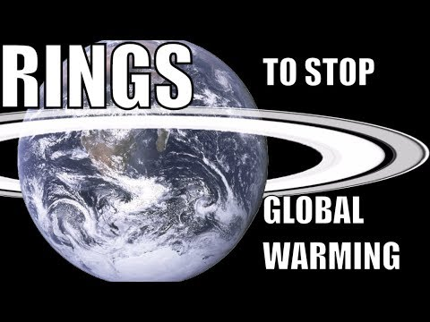 Can We Use Rings Around Earth to Prevent Global Warming?