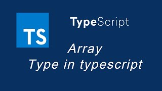 Typescript tutorial #9 Array Type in typescript