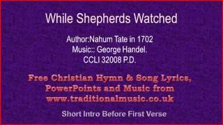 While Shepherds Watched Their Flocks - Christmas Carols Lyrics & Music(v2)