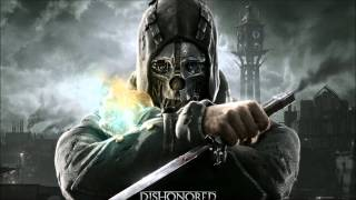 Dishonored Sound track: Honor for all