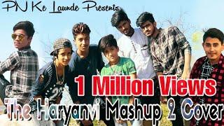 The Haryanvi Mashup 2 - Cover | PN Ke Launde | I am Desi | THM-2