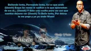 Mucha Soltura (Con Letra) - Jowell & Randy Ft. Daddy Yankee (Doxis Edition)
