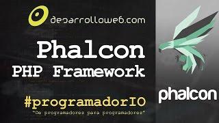 Phalcon PHP Framework en #programadorIO