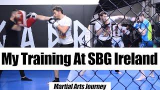 My MMA Training at SBG Ireland • Martial Arts Journey