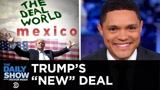 Let's Make a Deal: Mexico Edition | The Daily Show