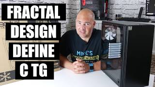 Fractal Design Define C TG Edition In Depth Tour