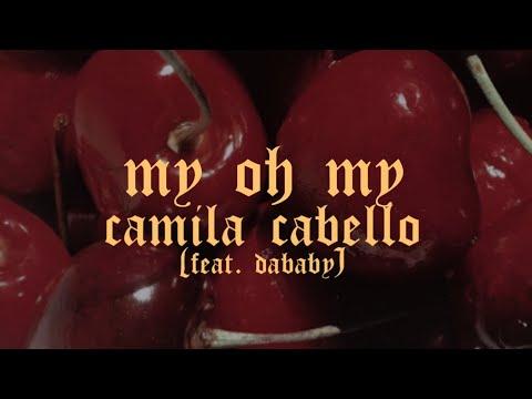 My Oh My (feat. DaBaby) - Camila Cabello (Sub. Español)