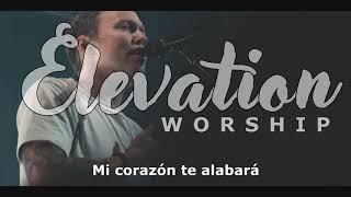 Lo Harás Otra Vez (Do It Again en Español) - Elevation Worship
