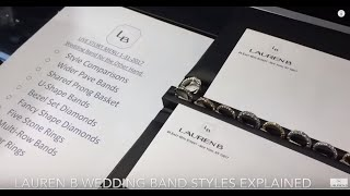 Larger Diamond Wedding And Eternity Band Styles Explained: Lauren B Live Show #3