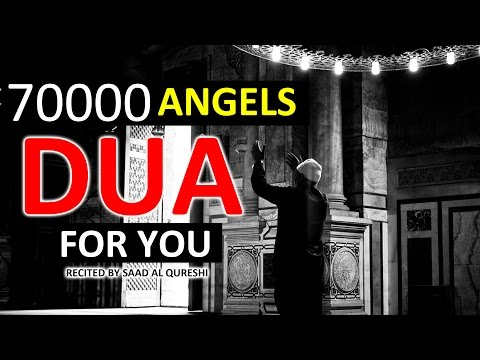The 70000 Angels Pray For You ᴴᴰ - Powerful Dua Must Listen Every Day!!