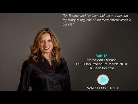 Faith D. DIEP flap patient Dr. Sean Boutros