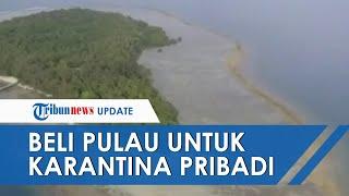 Isolasi Mandiri ala Crazy Rich Asians saat Pandemi Corona, Beli Pulau Seharga Triliunan Rupiah