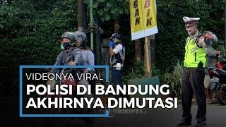 Ngamuk karena Ditegur Tak Pakai Masker, Polisi Bandung Ini Akhirnya Dimutasi