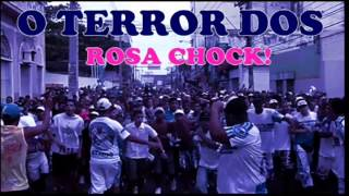 ●O TERROR DOS ROSA CHOCK PROIBIDÃO 2015®ᴼᴿᴵᴳᴵᴻᴬᴸ ✸PART GZO U$ LOKO$✸