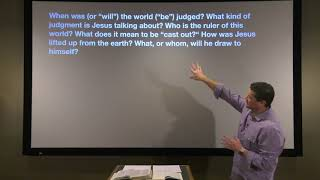 Studies in John - #79: Now Is the Judgment of This World