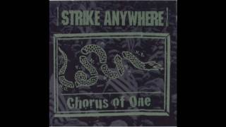 Strike Anywhere - Chorus Of One