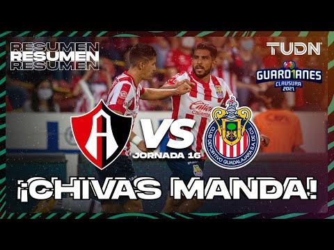 Resumen y goles | Atlas vs Chivas | Torneo Guard1anes 2021 Liga MX J16 | TUDN
