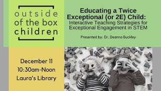 Educating a Twice Exceptional or 2E Child