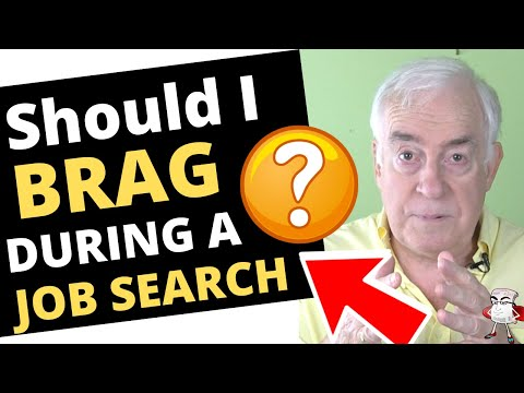 Can I Brag in a Job Search?
