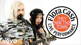 """flora cash - """"They Own This Town"""" Live Performance 