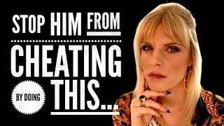 How To Stop a Man From Cheating   Greta Bereisaite