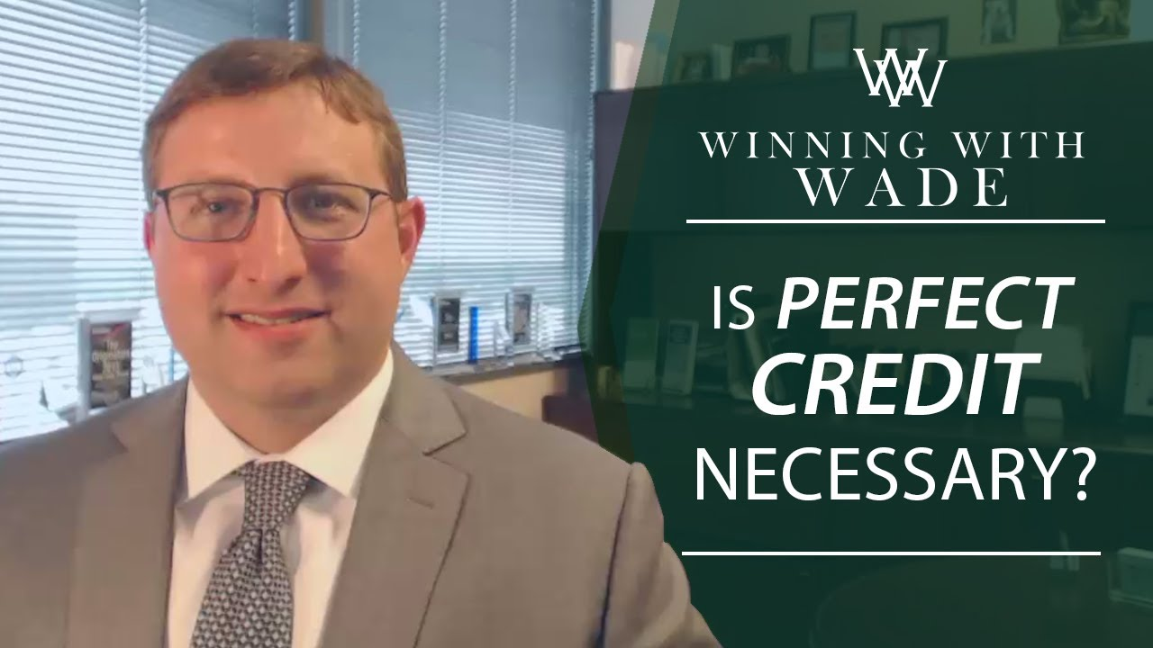 Do You Need Perfect Credit?