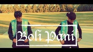 Gambar cover Boli Pani   Shyam Shah   Bobby Singh   Soni Pabla   DJ Sanj   Choreography