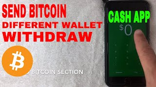 ✅  How To Withdraw Bitcoin From Cash App To A Different Wallet 🔴