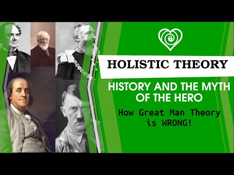 Holistic History and The Myth of The Hero