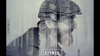 LAZYMAN -05AM- (FULL ALBUM)