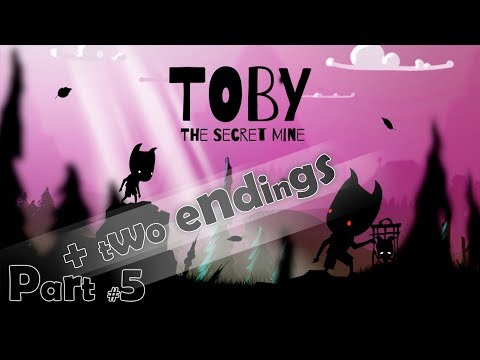 Toby: The Secret Mine (Part #5 - First pass) + 2 endings