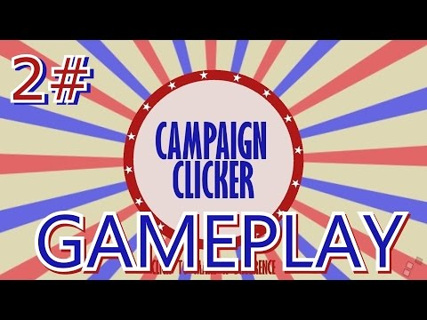 Campaign Clicker | HD Gameplay