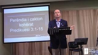 Perëndia i cakton kohërat - Predikuesi