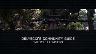Community Guide: Snipers & Launchers