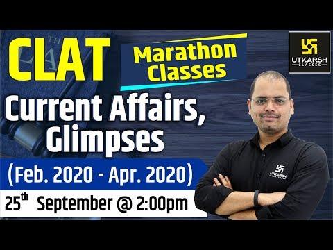 Current Affairs, Glimpses(Feb. 2020 - Apr. 2020) | CLAT Marathon Classes | By Ravi Morya Sir