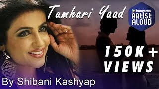 Tumhari Yaad Video Song | Shibani Kashyap   - YouTube