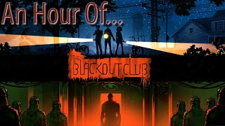 An Hour of... The Blackout Club