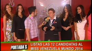 Miss Venezuela World 2014 Contestants (Miss Venezuela Mundo 2014 Candidatas)