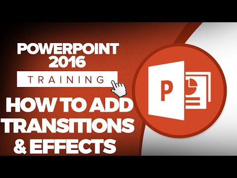 How to Add with Transitions and Effects in Microsoft PowerPoint 2016