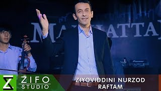 Зиёвиддини Нурзод - Рафтам (Клипхои Точики 2019)