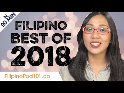 Learn Filipino in 90 minutes - The Best of 2018 - YouTube