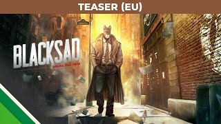 Blacksad: Under the Skin | Teaser EU | Microids, Pendulo Studios & YS Interactive