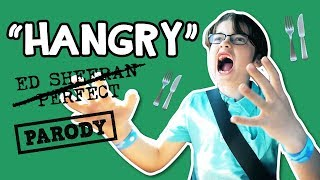 """HANGRY"" Acapella Parody // Ed Sheeran - Perfect // The Holderness Family"