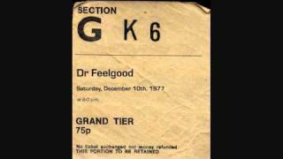 Dr Feelgood  In Concert 10th December 1977 - That's It, I Quit