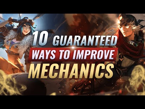 INSTANTLY Improve Your MECHANICS With These 10 Proven Tips - League of Legends